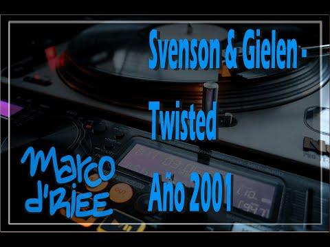 Svenson & Gielen - Twisted - 2001