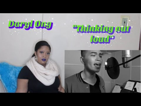 Daryl Ong- Thinking Out LoudReaction:Ed Sheeran CoverMezmerized💙