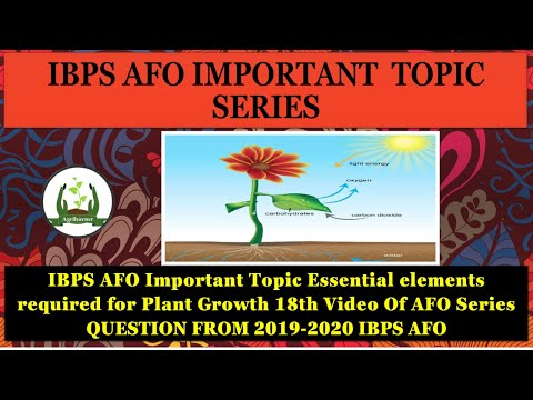 IBPS AFO Important Topic Essential elements required for Plant Growth 18th Video Of AFO Series