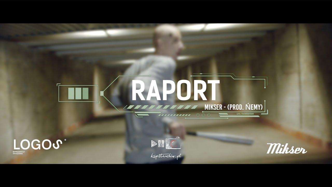 MIKSER - Raport (prod. Ńemy)