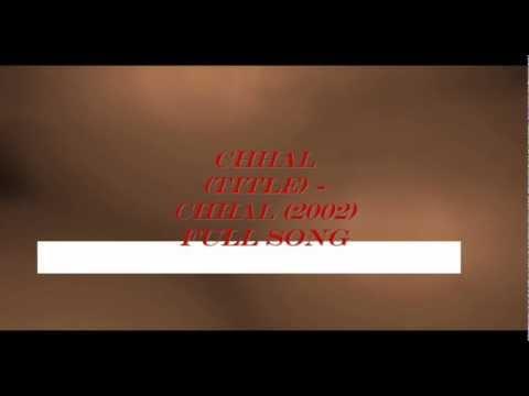 Chhal (Title) - Chhal (2002)
