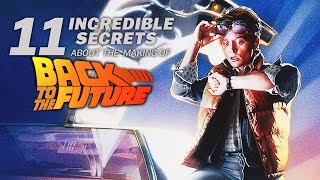 11 Incredible Secrets About The Making Of Back To The Future