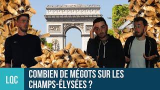 Combien de mégots sur les Champs-Élysées ?