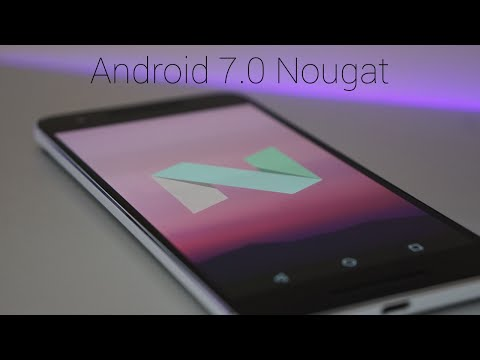 Android 7.0 Nougat - What