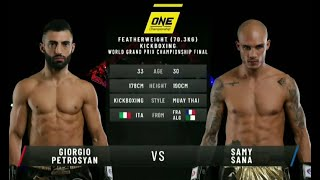 Giorgio Petrosyan Vs. Samy Sana  ONE Full Fight  October 2019