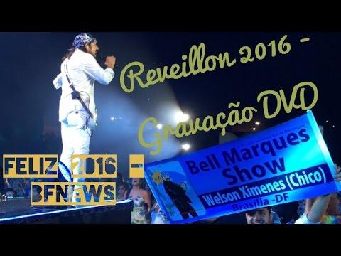 reveillon-2016---gravação-dvd-bell-marques---participação-wesley-safadão---marina-park