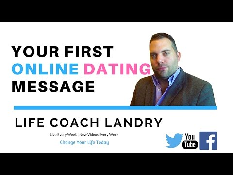 What To Say In Your First ONLINE DATING Message