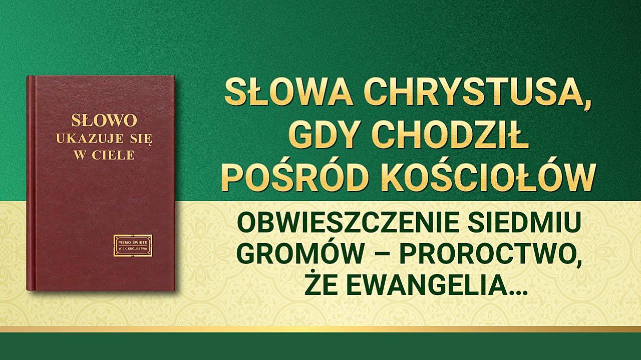 """Słowo Boże   """"Obwieszczenie siedmiu gromów –proroctwo, że ewangelia królestwa rozpowszechni się po całym wszechświecie"""""""