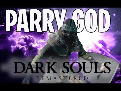 Dark Souls Remastered - The Parry God