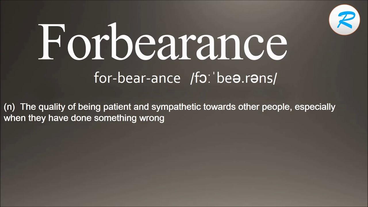 Awesome How To Pronounce Forbearance |Forbearance Meaning |Forbearance Definition