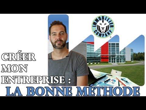 Créer mon entreprise : LA BONNE METHODE