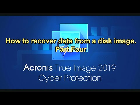How To Recover Data From A Disk Image In Acronis True Image