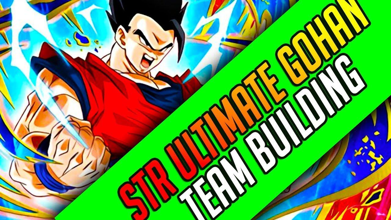 STR Ultimate Gohan Team Building Guide! Dragon Ball Z Dokkan Battle