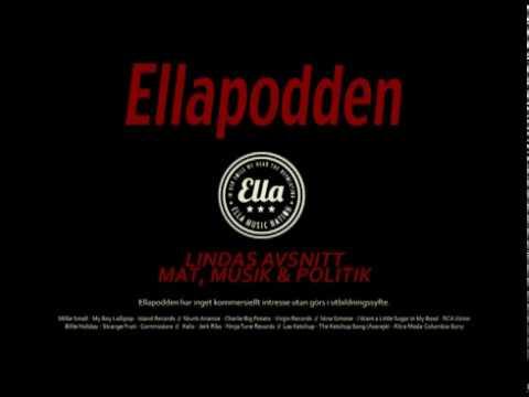 Ellapodden: Lindas Avsnitt - Mat, Musik och Politik