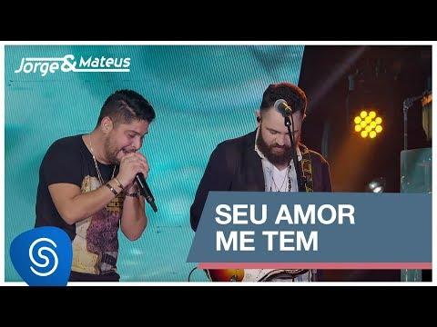 Seu Amor Me Tem Jorge E Mateus Letrascom