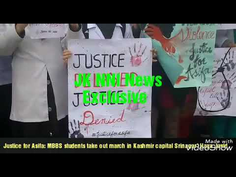 Justice for Asifa: MBBS students take out march in Kashmir capital Srinagar .