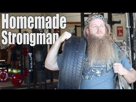 DIY Strongman Equipment/Workouts