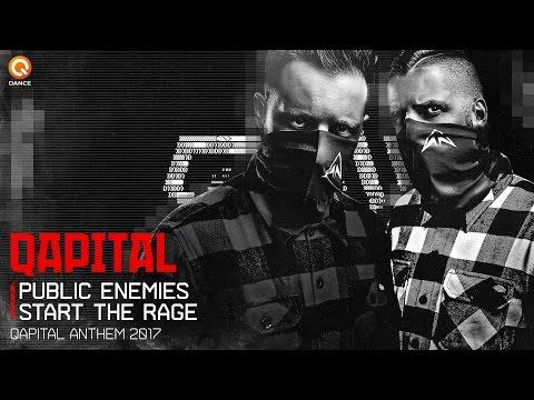 QAPITAL 2017 | Official Q-dance Anthem | Public Enemies - Start The Rage