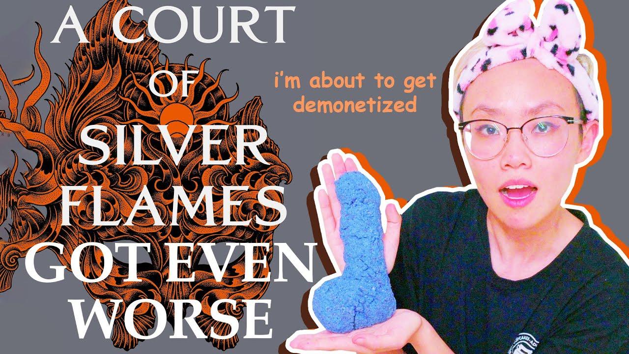 Finishing A Court of Silver Flames by taking a bath in faerie soap d*** & having a mental breakdown