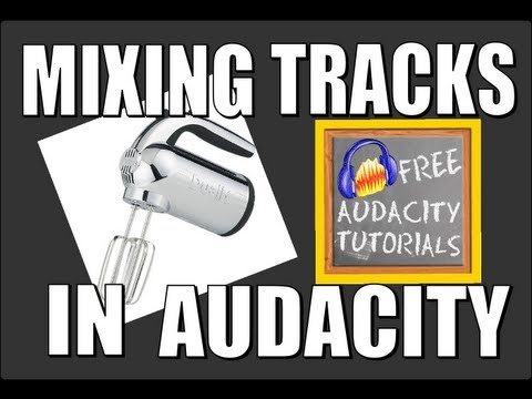 Putting tracks together in Audacity – Part 1 « Free Audacity