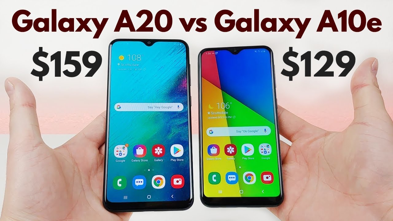 Samsung Galaxy A20 Vs Galaxy A10e Who Will Win Youtube