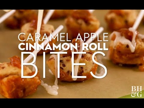 Caramel Apple Cinnamon Roll Bites | Fun With Food | Better Homes & Gardens
