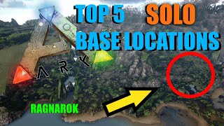 ARK - TOP 5 HIDDEN SOLO BASE LOCATIONS! (RAGNAROK)