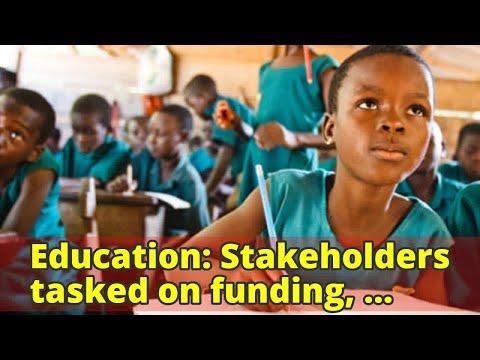 Education: Stakeholders tasked on funding, pragmatic policies