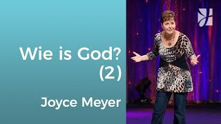 Wie is God (2) – Joyce Meyer – God ontmoeten