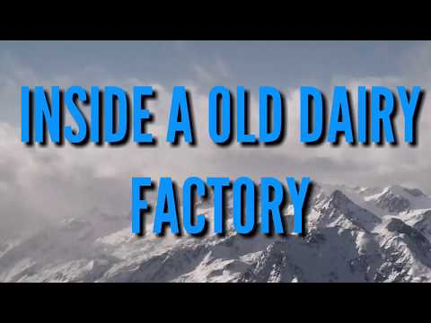 A LOOK THROUGH A OLD DAIRY FACTORY