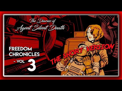 Wolfenstein 2 DLC: Freedom Chronicles: The Diaries of Agent Silent Death - Vol 3 (The Short Version) |