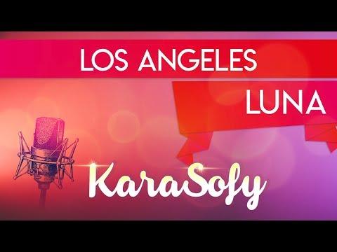 Los Angeles karaoke - LUNA karaoke - KaraSofy 🎤 - Sofia Del Baldo
