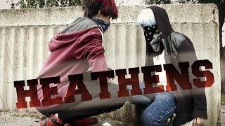Heathens │ Kagakuro cmv