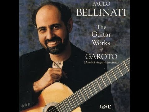 CD - Paulo Bellinati - The Guitar Works Of Garoto