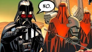 The Royal Guards that Betrayed Darth Vader(Canon) - Star Wars Comics Explained