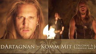 dArtagnan - Komm mit (Original & Unheilig Rmx)