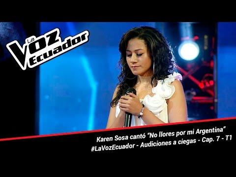 """Karen Sosa cantó """"No llores por mi Argentina"""" - La Voz Ecuador - Audiciones a ciegas - Cap. 7 - T1"""