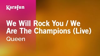 Karaoke We Will Rock You / We Are The Champions (Live) - Queen *