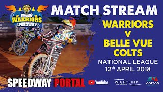 Isle of Wight 'Wightlink Warriors' vs Belle Vue 'Colts' : National League : 12/04/2018