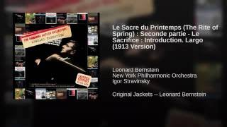 Seconde partie - Le Sacrifice : Introduction. Largo (1913 Version)