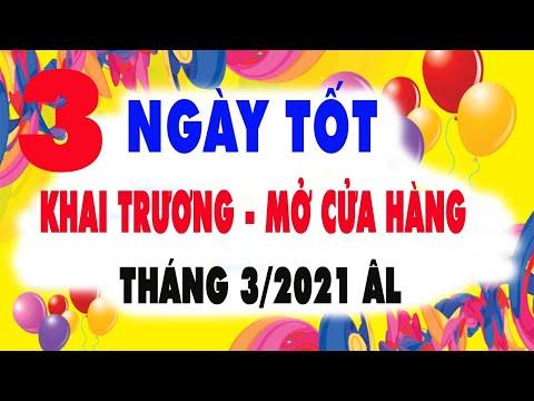 Các ngày tốt Khai Trương mở cửa hàng trong tháng 3/2021 âm lịch