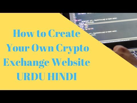 How To Create Crypto Exchange Website Free Urdu-Hindi