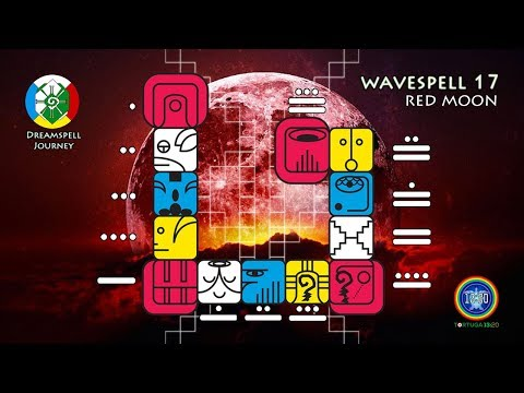 Dreamspell Journey - Wavespell 17 - Red Moon - Power of Universal Water
