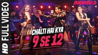 Chalti Hai Kya 9 Se 12 Video Song | Judwaa 2