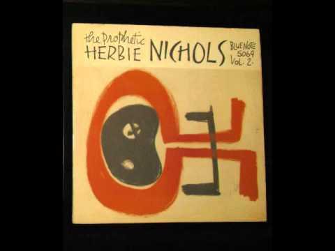 Herbie Nichols Vol  2 Side 1