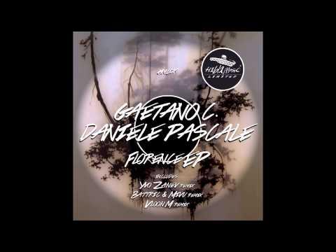 Gaetano C, Daniele Pascale - Florence (Vloon M remix)