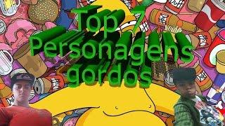 Top 7 personagens gordos || Pop Geek
