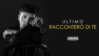 Download ULTIMO - 06 - RACCONTERO' DI TE MP3 song and Music Video