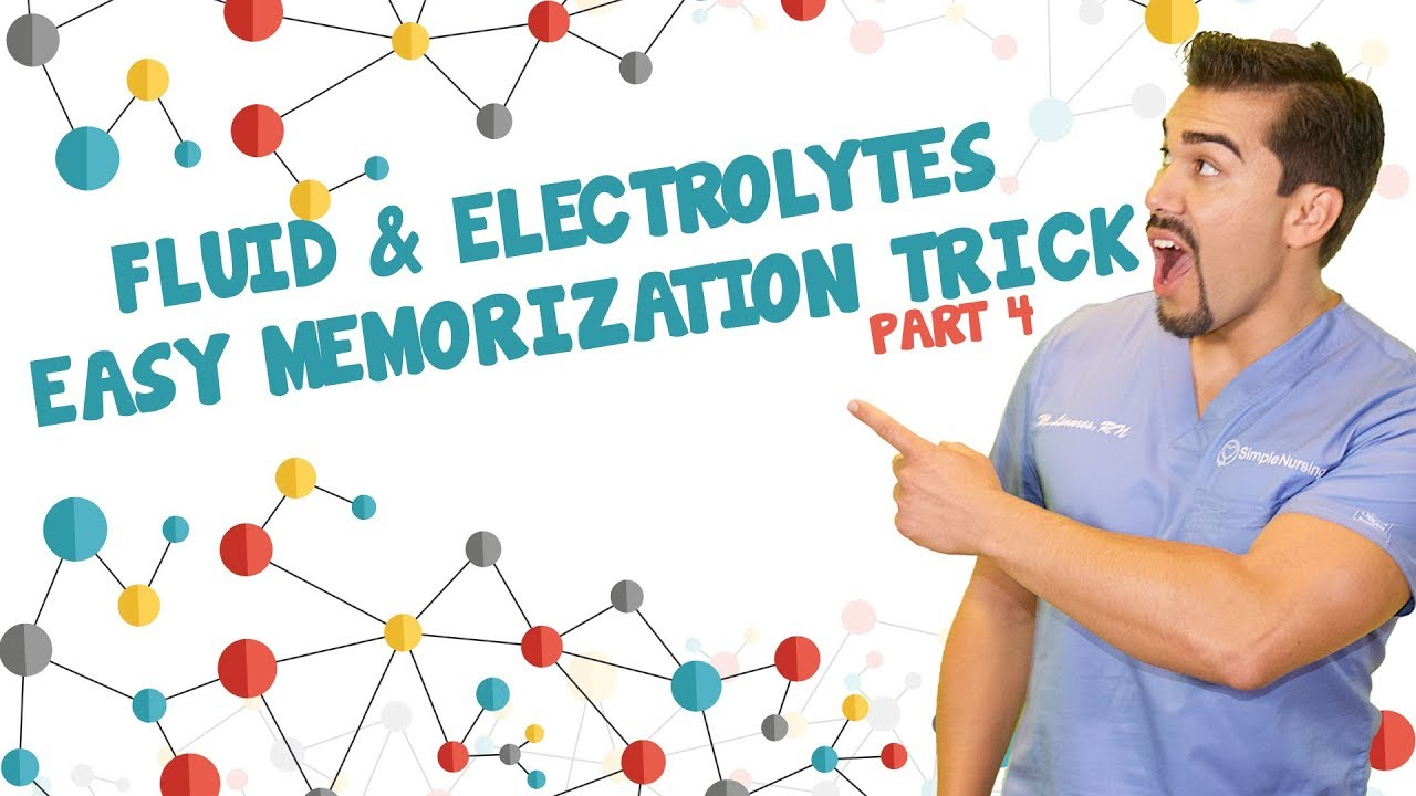 Fluid and Electrolytes easy memorization trick