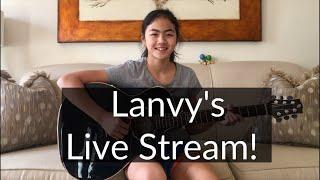 Lanvy's Live Stream!